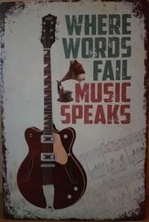 Music speaks gitaar metalen wandbord 30 x 20 cm