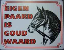 Eigen paard is goud waard 25 x 20 cm