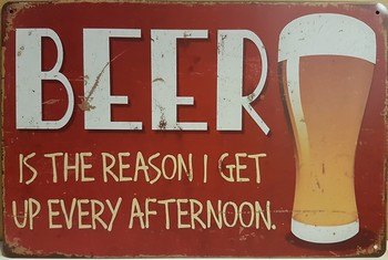 Beer reason get up afternoon bier glas metalen reclame  30 x 20 cm