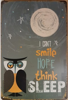 I can't smile hope thing sleep uil wandbord metaal