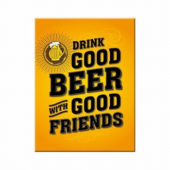 Drink Good beer with good friends magneet