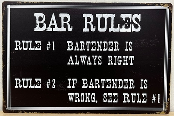 Bar rules always right metalen bord  30 x 20 cm