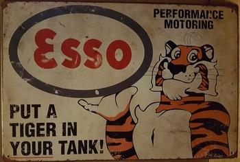 Esso tijger put in your tank metalen bord