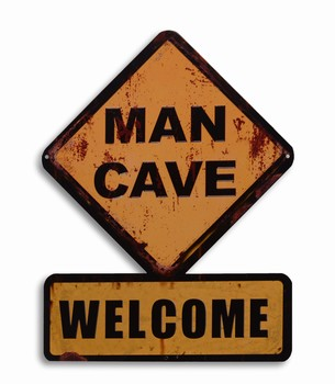 Man Cave welcome metalen warning sign