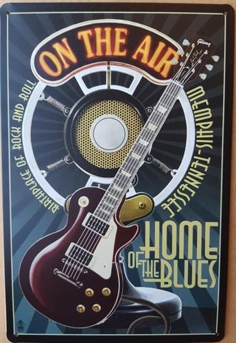 Gitaar on the air home of the blues wandbord  30 x 20 cm