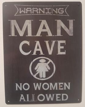 Warning man cave no woman allowed metalen bord