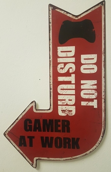 Do not disturb gamer at work pijl metalen reclamebor  40 x 25 cm