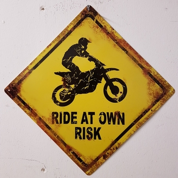 Ride at own risk metalen waarschuwingsbord
