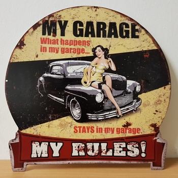 My garage my rules uitgesneden metalen wandbord