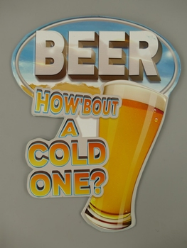 How abouth a cold one Bier beer glas metalen relie