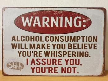 Warning alcohol whispering metalen tekst reclamebord