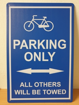 Fiets parking only all other will be towed metalen bord