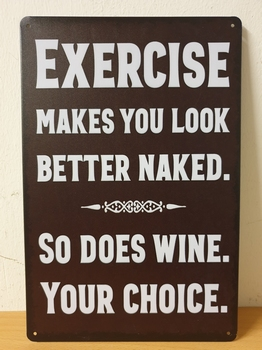 Exercise better naked wine metalen tekst bord