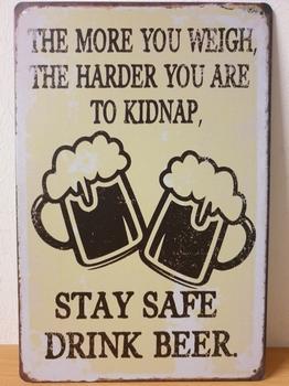 Hard to kidnap drink beer metalen fun tekst bord
