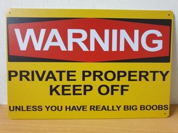 Warning private unless big boobs metalen wandbord