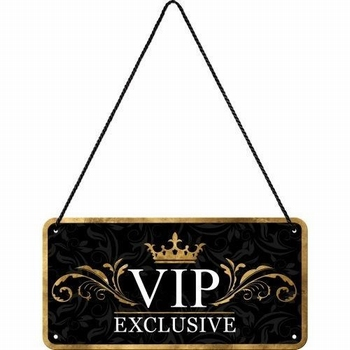Vip exlusive hanging sign metaal