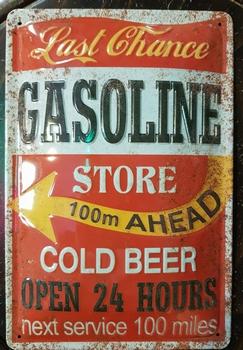 Gasoline last chance store  metalen wandbord RELIEF