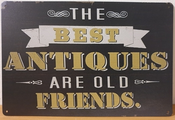 Best Antiques Old friends reclamebord van metaal