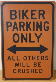 Biker Parking Only oranje metalen reclamebord