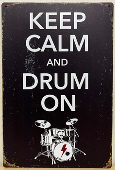 Drummer Keep Calm Drum On reclamebord metaal
