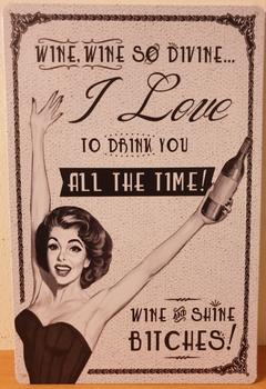Wine so Devine reclamebord metaal