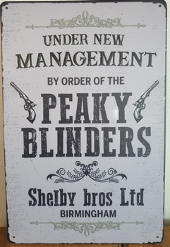 Under managment Peaky Blinders  reclamebord metaal