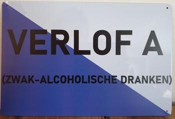 Verlof A zwak alcoholische dranken reclamebord metaal
