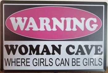 Warning Woman Cave reclamebord metaal