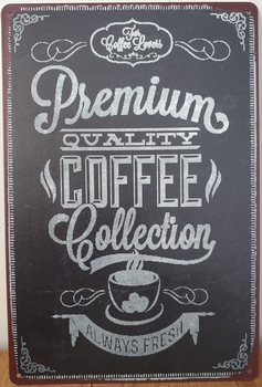 Premium Quality Coffee Reclamebord metaal 30x20