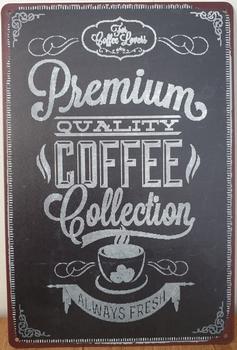 Premium Quality Coffee Reclamebord metaal 30x20