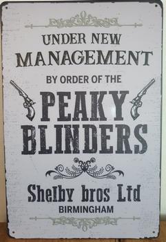 Under managment Peaky Blinders  reclamebord metaal