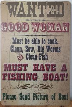 Wanted good women fishingboat reclamebord metaal