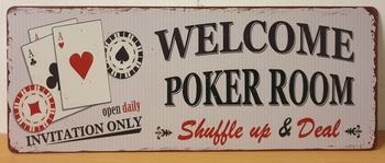 Welcome poker room shuffle up en deal metalen wandbord