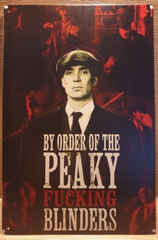 Peaky Blinders Thomas Shelby Reclamebord metaal