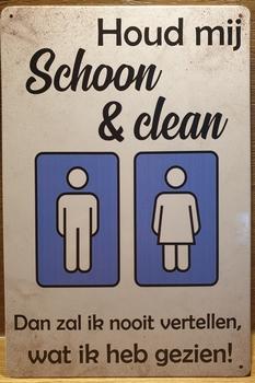 WC Toilet Schoon en Clean Reclamebord metaal