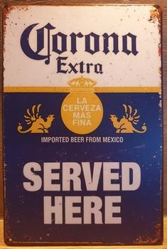 Corona Served here Reclamebord metaal