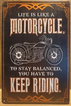 Motorcycle Keep Riding Reclamebord metaal
