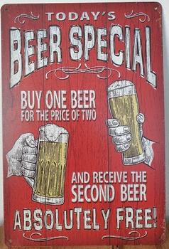 Beer special buy one beer  absolutely free metalen wan
