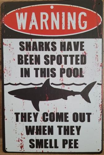 Sharks in the pool reclamebord van metaal