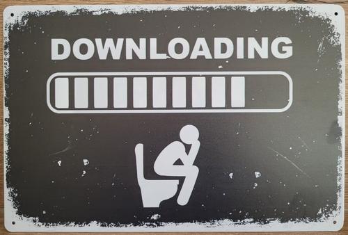 Downloading WC Toilet reclamebord van metaal