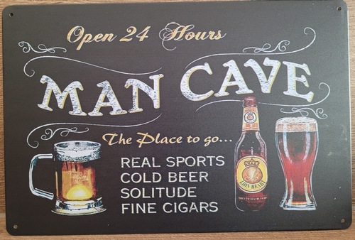 Man Cave Open 24 Hours the place to goreclamebord metaal