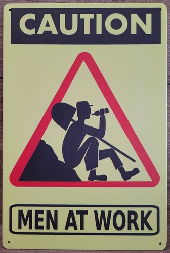 Men at Work Caution reclamebord van metaal