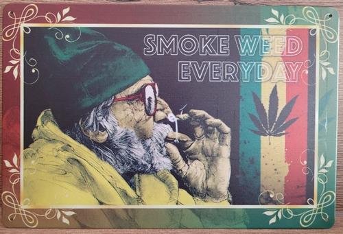 Weed Wiet rokende man some everyday reclamebord van me