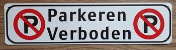 Parkeren verboden P metalen bord