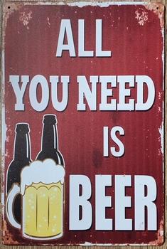 All you need is Beer bier reclamebord metaal