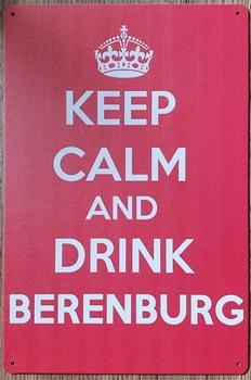 Keep Calm Drink Berenburg