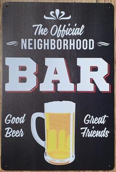 The Official neighbourhood Bar reclamebord van metaal