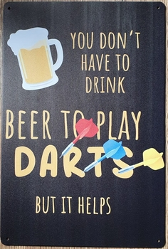 You don't have to drink to play darts metalen wandbord