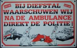 Bij diefstal waarschuwen wij eerst ambulance  20 x 12,5 cm