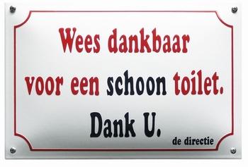 Wees dankbaar voor schoon toilet